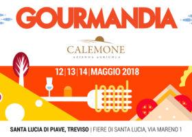"""L'AZIENDA AGRICOLA CALEMONE SARÀ PRESENTE A """"GOURMANDIA"""" DAL 12 AL 14 MAGGIO 2018"""